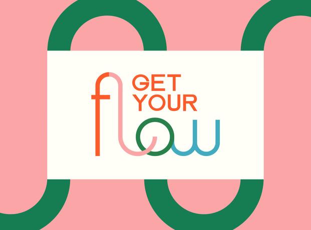 Get Your Flow