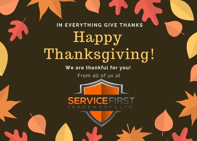 Happy Thanksgiving Service First Tradeworks Ltd.