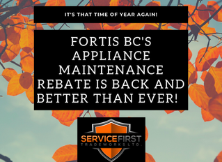 Fortis BC's Appliance Maintenance Rebate Is Back And Better Than Ever!