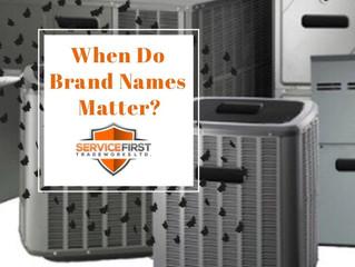 When Do Brand Names Matter?