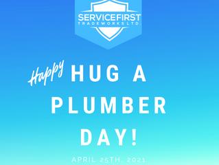 Hug A Plumber Day!