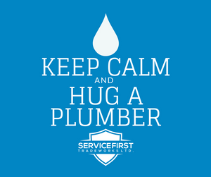 Keep Calm and Hug A Plumber