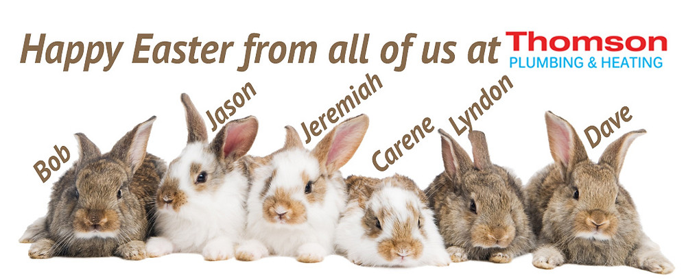 Happy Easter from all of us at Thomson Plumbing & Heating
