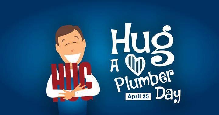 Hug A Plumber Day