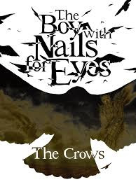 THE BOY WITH NAILS FOR EYES, PROLOGUE AND ISSUE #1
