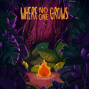 WHERE NO ONE GROWS, ISSUE #3