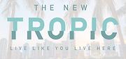 Miami's The New Tropic