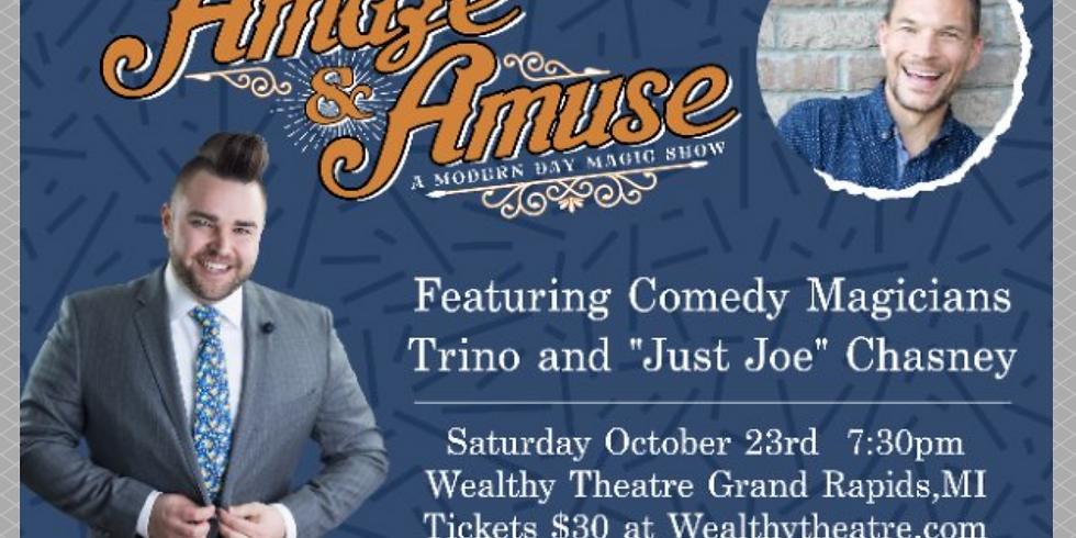 Amaze & Amuse: A Modern Day Magic Show