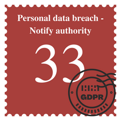 Personal Data Breach - Notify Authority