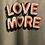 Thumbnail: Love More Tee 💗