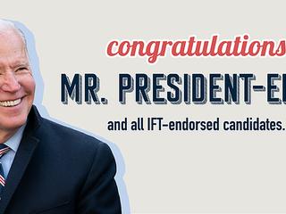 Illinois Federation of Teachers Celebrates a New Beginning: Joe Biden's Victory Will Set Our Cou