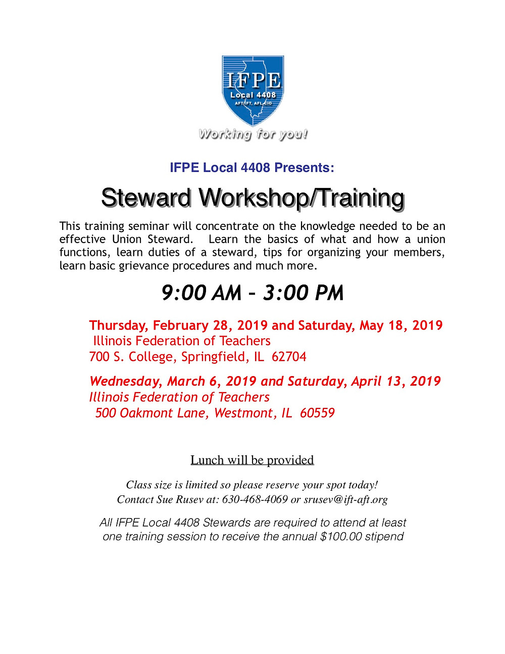 Interested in becoming a union steward or refreshing your skills? Make sure to attend one of these sessions (two in Westmont and two in Springfield). To reserve a spot, call Sue Rusev at 630-468-4069 or e-mail her at srusev@ift-aft.org