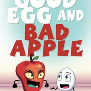 """""""Good Egg and Bad Apple"""" Cover"""