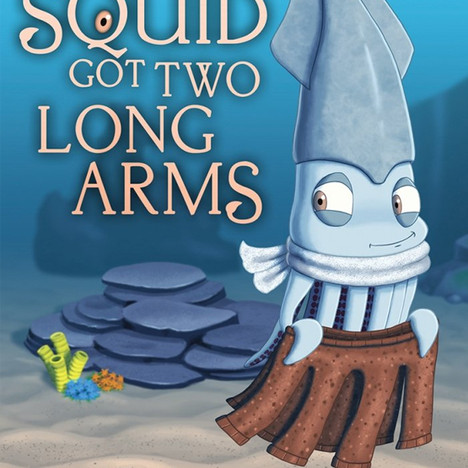 """How the Squid Got Two Long Arms"" Cover"