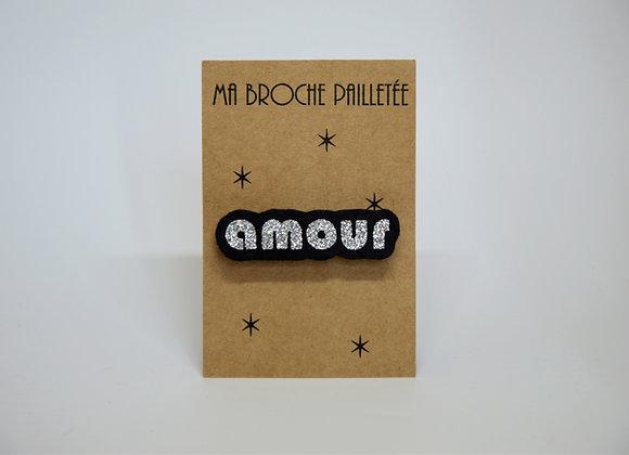 """Ma broche mot """"Amour"""" paillettes argent"""