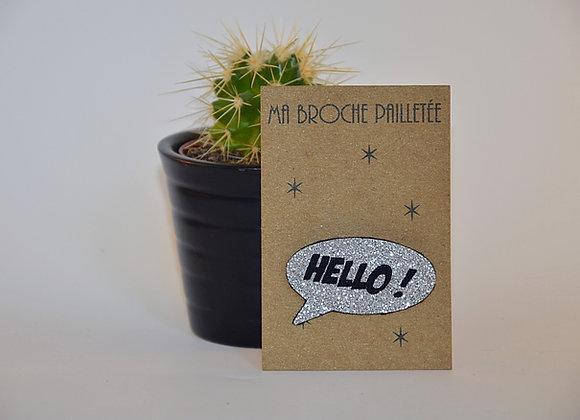 """Broche """"Hello"""" paillettes"""