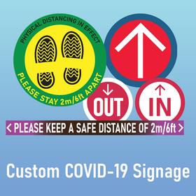 Custom COVID-19 Signage