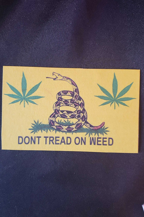 Dont Tread on Weed Refrigerator Magnet