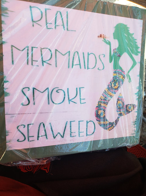 Mermaid Smoke Seaweed Sign