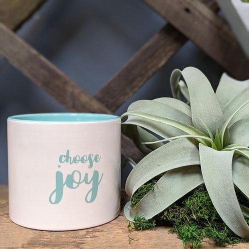 Choose Joy Planter- 6in