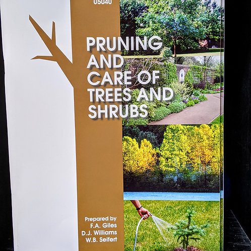 """Pruning and Care of Trees and Shrubs"" by F.A Giles, D.J. Williams and W.B. Seif"