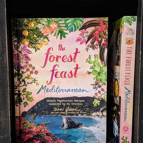 """The Forest Feast Mediterranean""  by Erin Gleeson"
