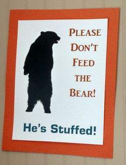 Don't Feed the Bear warning sign