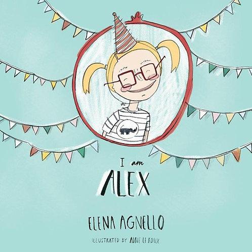I am Alex by Elena Agnello