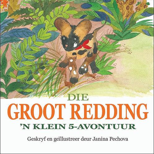 Die Groot Redding by Janina Pechova