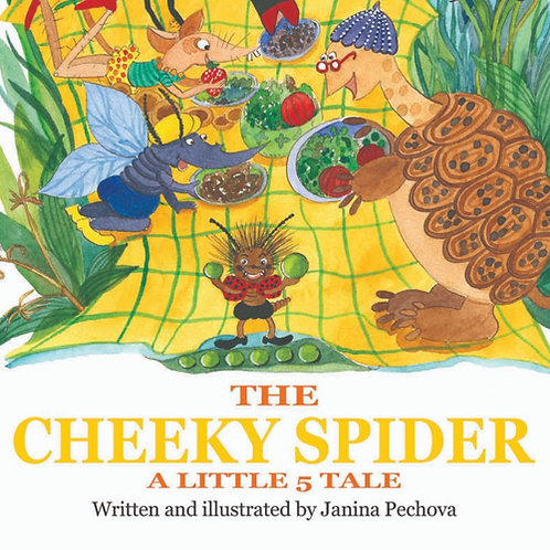 The Cheeky Spider by Janina Pechova