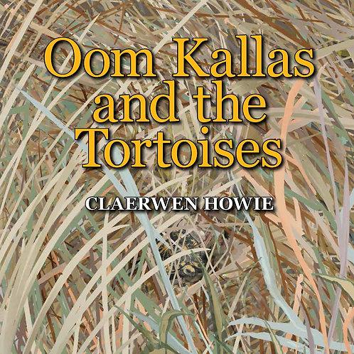 Oom Kallas and the Tortoises