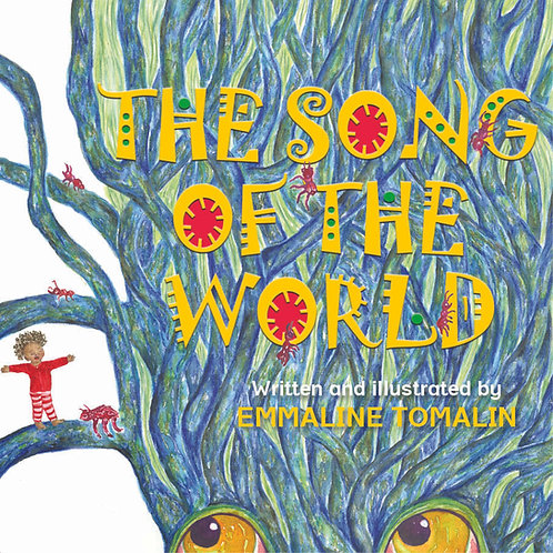 Song of the World by Emmaline Tomalin