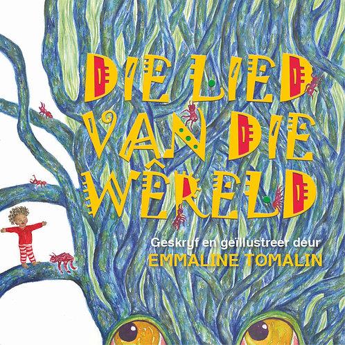 Die Lied Van Die Wêreld by Emmaline Tomalin