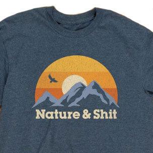 "NEW ""Nature & Shit"" Men's Fit Tshirt"