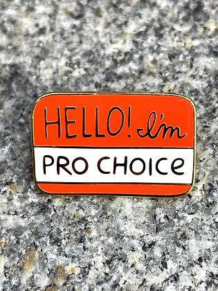 """""""Pro Choice"""" Enamel Pin"""