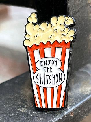 """Enjoy the Shitshow"" Popcorn Enamel Pin"