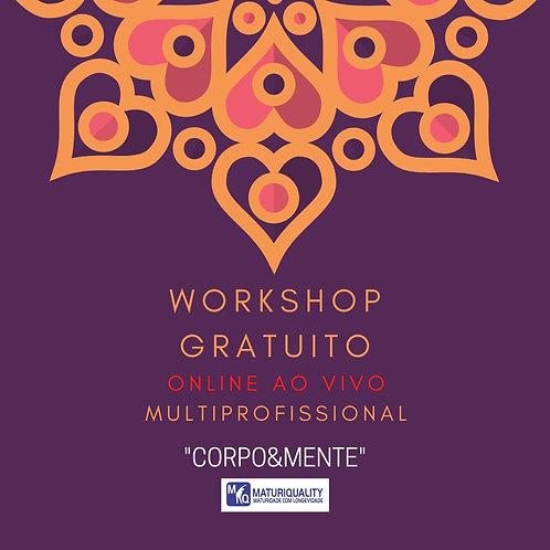 "Workshop Multiprofissional ""CORPO&MENTE"""