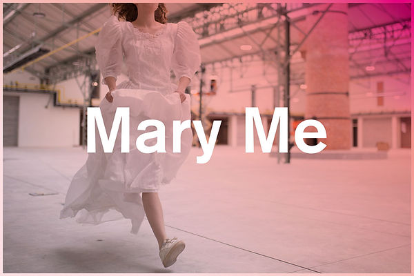 MP-MARY-ME-WEB-V02.jpg