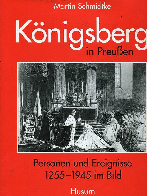 Martin Schmidtke Personen und Ereignisse 1255-1945 im Bild