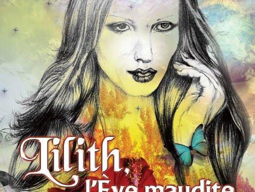 Lilith, l'Ève maudite: Portrait d'un personnage biblique peu connu