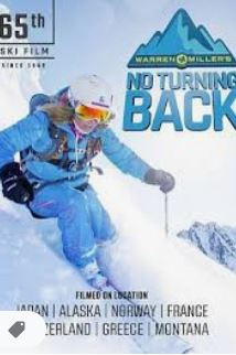 Warren Miller: No Turning Back