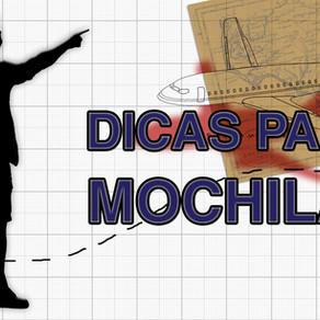 DICAS PARA MOCHILÃO