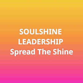 Soulshine Leadership is launched! Visit