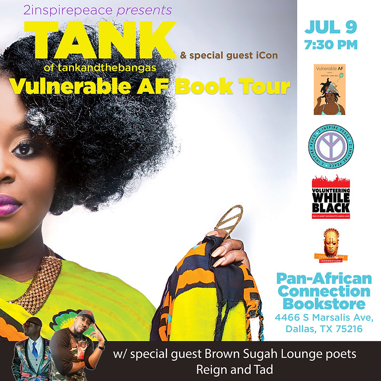 2 Inspire Peace presents Tank of Tank and The Bangas Vulnerable AF Book Tour