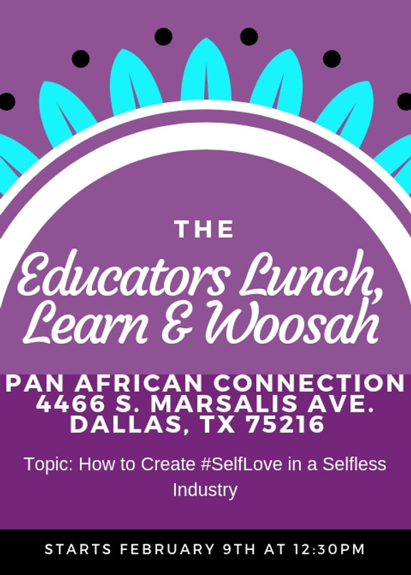 The Educator's Lunch, Learn & Woosah.jpg