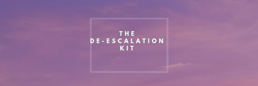 The De-Escalation Kit Header.jpg