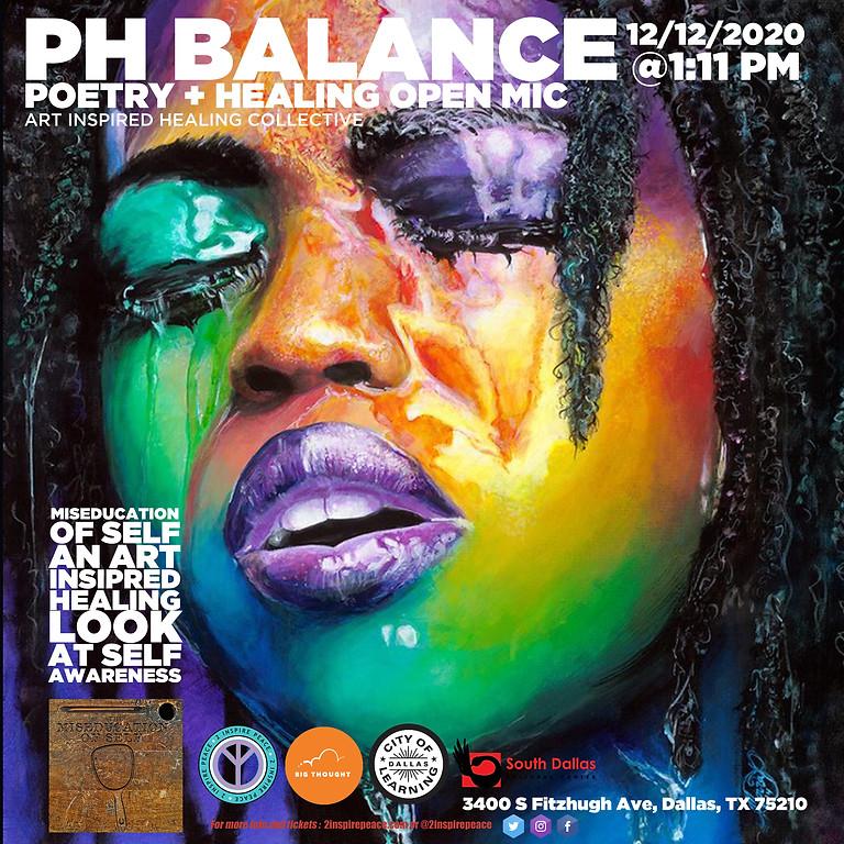 The PH Balance Miseducation of Self All Stars Open-Mic Celebration