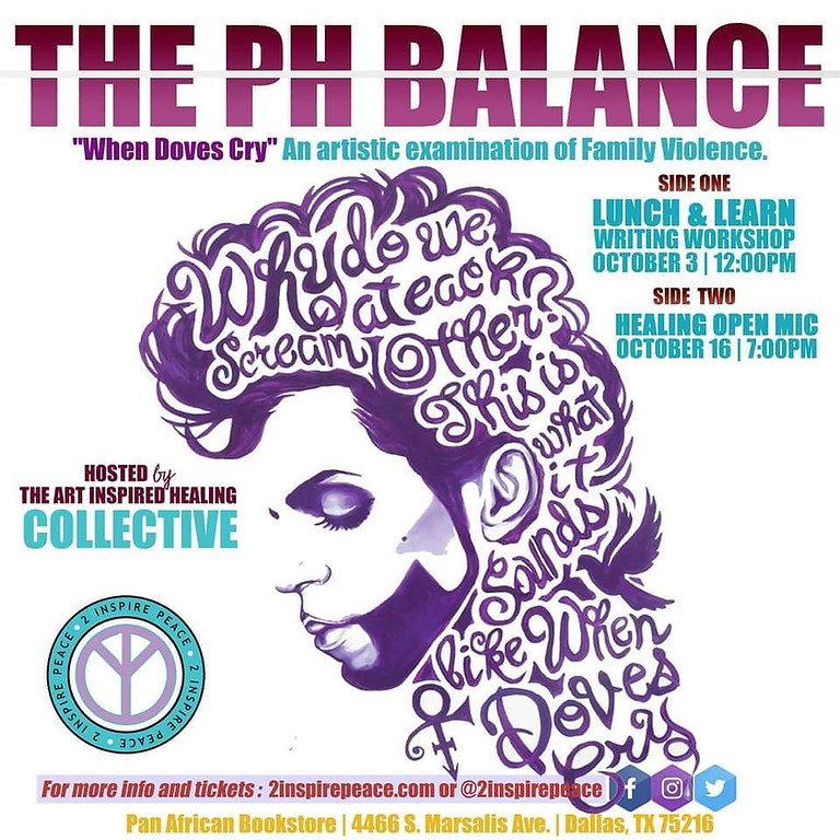 """The PH Balance """"When Doves Cry"""" An Artistic Examination of Family Violence Lunch & Learn Writing Workshop"""