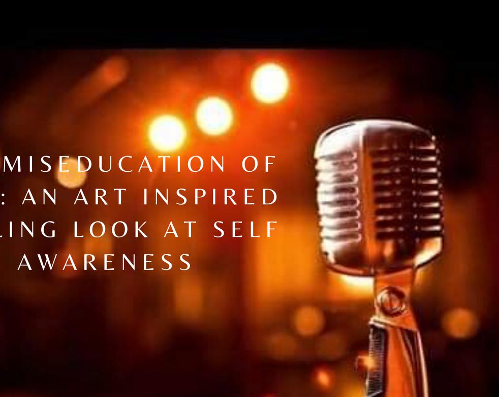 Presentation of The Miseducation of Self