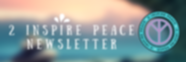 2 Inspire Peace Newsletter.png